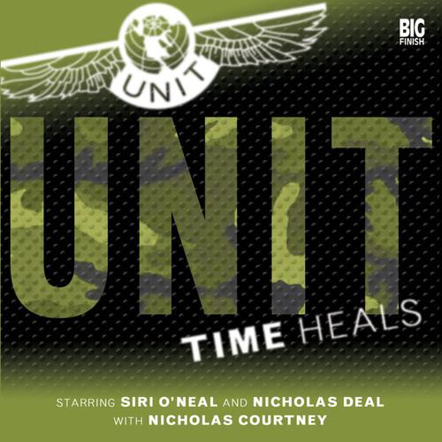 UNIT: Time Heals 1.1 - Big Finish Audio CD