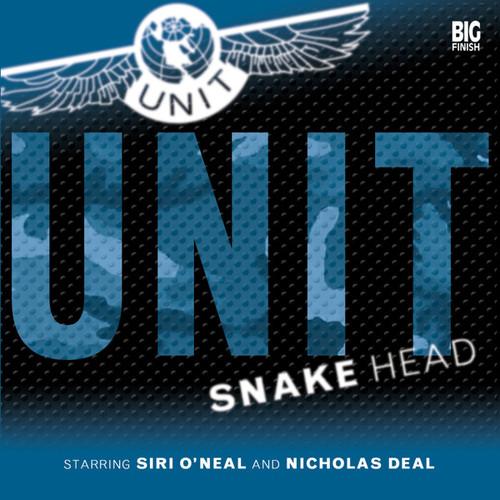 UNIT: Snake Head 1.2 - Big Finish Audio CD