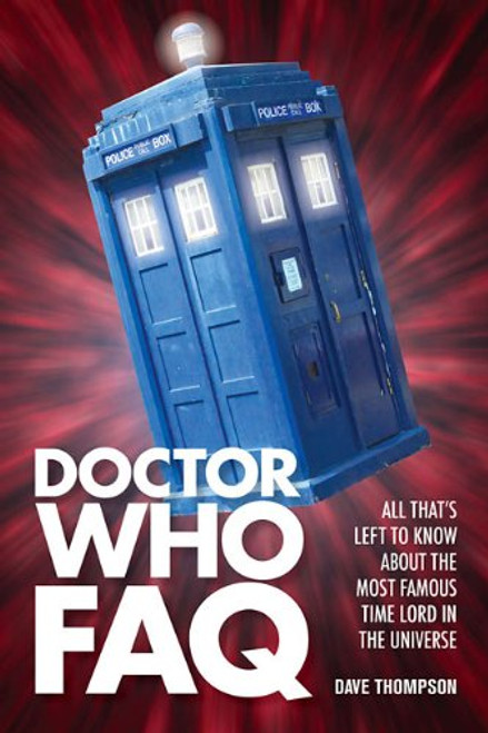 Doctor Who FAQ - Applause Books