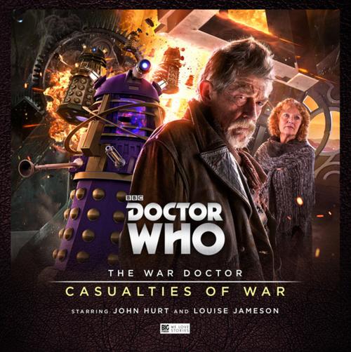 The War Doctor Vol. 4: Casualties of War - Big Finish Audio
