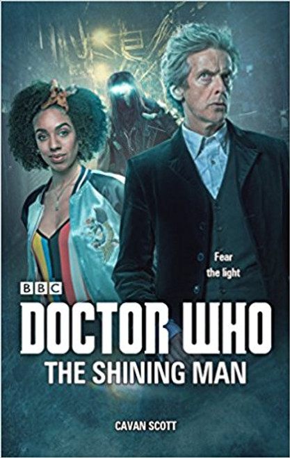 Doctor Who: The Shining Man - 12th Doctor Original Novelization