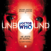 Unbound 4 - He Jests at Scars- Big Finish Audio CD