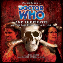 Doctor Who and the Pirates Audio CD - Big Finish #43