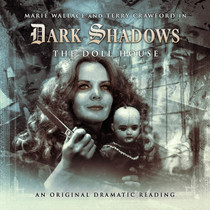 Dark Shadows: Doll House - Audio CD #14 from Big Finish