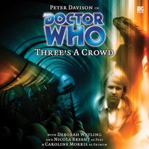 Three's A Crowd Audio CD - Big Finish #69