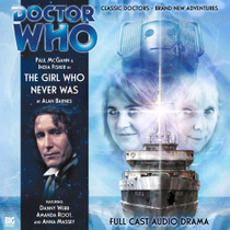 The Girl Who Never Was Audio CD - Big Finish #103