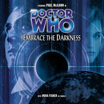 Embrace the Darkness Audio CD - Big Finish #31
