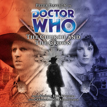 The Church & the Crown Audio CD - Big Finish #38