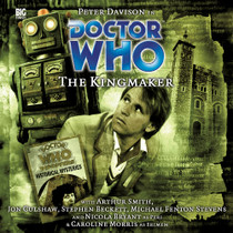 Kingmaker - Big Finish Audio CD #81