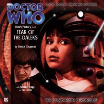 Companion Chronicles - Fear of the Daleks Big Finish Audio CD
