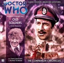 Companion Chronicles - Old Soldiers Big Finish Audio CD 2.3