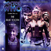 Companion Chronicles - The Blue Tooth Big Finish Audio CD