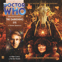 Companion Chronicles - The Darkening Eye - Big Finish Audio CD 3.6