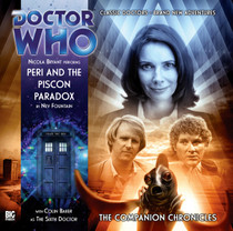 Companion Chronicles - Peri and the Piscon Paradox - Big Finish Audio CD 5.7