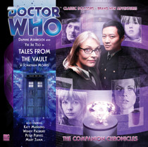 Companion Chronicles - Tales from the Vault - Big Finish Audio CD 6.1
