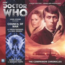 Companion Chronicles - Council of War - Big Finish Audio CD 7.12