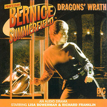 Bernice Summerfield: #1.6 Dragon's Wrath Audio CD