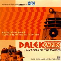 Dalek Empire: Invasion of the Daleks- Big Finish Audio CD
