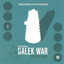 Dalek Empire: Dalek War Chapter 3- Big Finish Audio CD