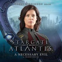 Stargate Altantis: A Necessary Evil -Big Finish Audio CD (Audiobook)