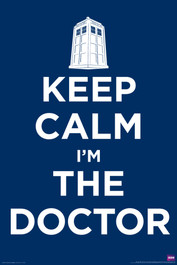 "Keep Calm I'm The Doctor Poster 24"" X 36"""