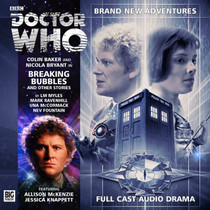 Breaking Bubbles and Other Stories Audio CD - Big Finish #188