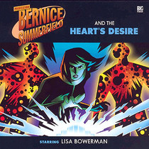 Bernice Summerfield: #6.1 The Hearts Desire - Big Finish Audio CD