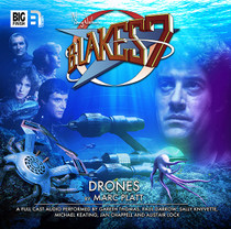 Big Finish Blake 7: Drones Audio CD #1.3