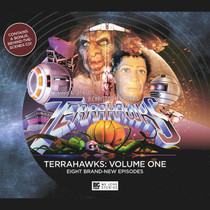 Terrahawks: Volume One - Big Finish Audio Drama