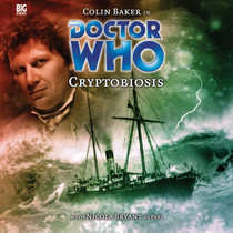 IV CRYPTOBIOSIS - Subscriber Special Big Finish Audio CD