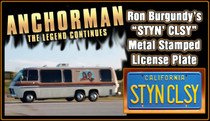"License Plate - ANCHORMAN 2 - ""Styn Clsy"""