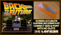 License Plate - BACK to the FUTURE - Special California 2015