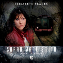 Sarah Jane Smith: Test of Nerve 1.3 - Big Finish Audio CD