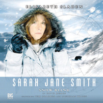 Sarah Jane Smith: Snow Blind 2.2 - Big Finish Audio CD