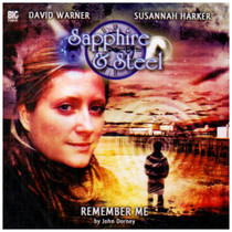 Sapphire & Steel: Remember Me #3.2 - Big Finish Audio CD