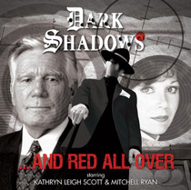 Dark Shadows: ...And Red All Over - Audio CD #50 from Big Finish