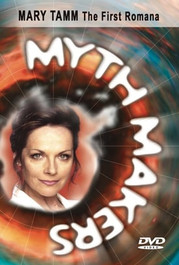 Myth Makers: Mary Tamm - Reeltime Productions DVD