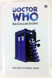 Big Finish Short Trips #29: Re-Collections - Hardcover Book