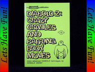 Diabolo 2: Crazy Cradles and Baffling Body Moves