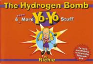 The Hydrogen Bomb and even more yo-yo stuff