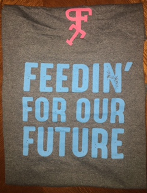 Feedin' For Our Future T-Shirt (Back)