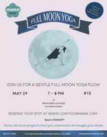 Full Moon Yoga Class | Mama Bath + Body
