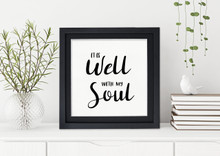 Well With My Soul  - Spiritual Art Print Verse For Dorm, Nursery, or Home.