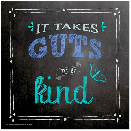 It Takes Guts to be Kind Inspirational Chalkboard Style Quote Poster