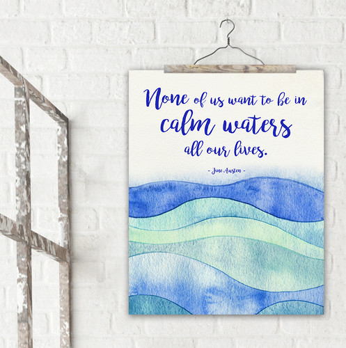 Calm Waters Literary Quote. Watercolor Jane Austen Fine Art Print For Classroom, Library, Home, Bath or Dorm