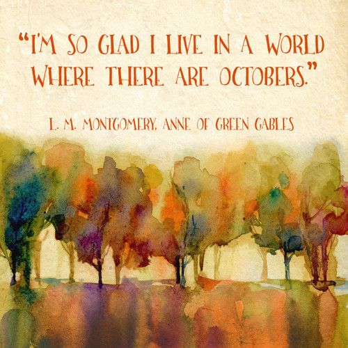 World Where There Are Octobers L M Montgomery