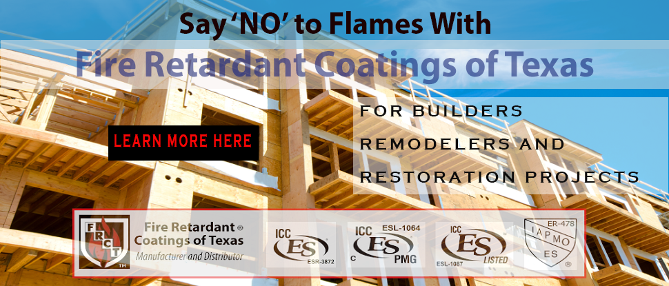 Fire Retardants for Builders, Remodelers and Restoration Projects