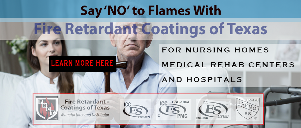 Fire Retardants for Nursing Homes, Medical Centers and Hospitals