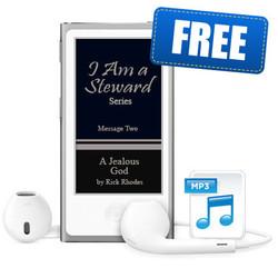 """Message 2 - """"A Jealous God"""" - """"I Am a Steward"""" Series"""