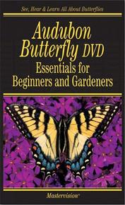 Audubon Butterflies DVD Essentials For Beginners and Gardners